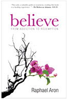 Believe: From Addiction to Redemption (Fontaine 2009)