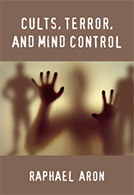 Cults, Terror and Mind Control (Bay Tree 2009)