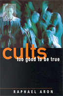 Cults: Too Good To Be True (Harper Collins 1999)