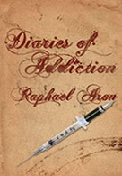Diaries of Addiction (American Publishing Company 2011)